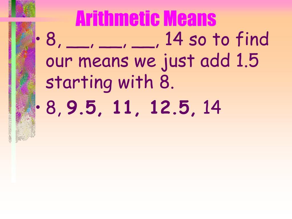 Arithmetic Means