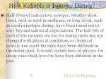 how reliable is isotopic dating