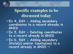 specific examples to be discussed today50