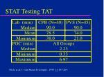 stat testing tat