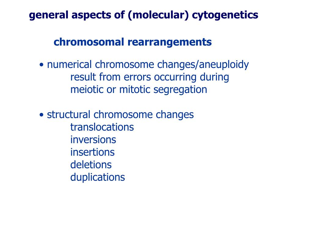 general aspects of (molecular) cytogenetics