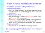 new attack model and metrics