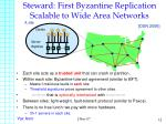 steward first byzantine replication scalable to wide area networks