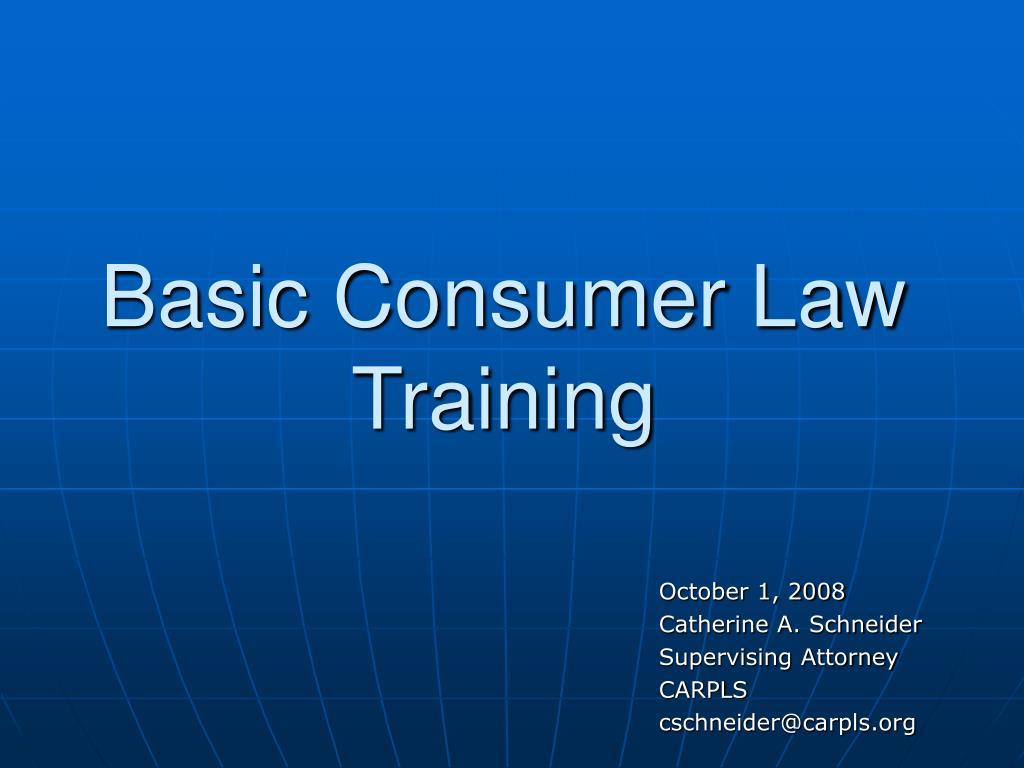 basic consumer law training l.