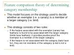 feature comparison theory of determining category membership
