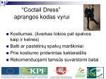 coctail dress aprangos kodas vyrui