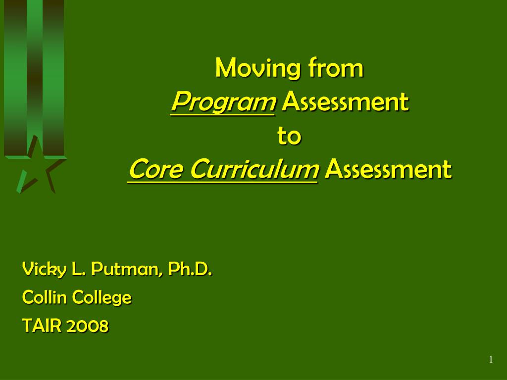 moving from program assessment to core curriculum assessment l.