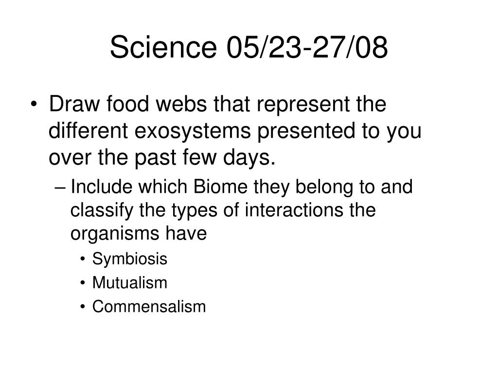 Science 05/23-27/08
