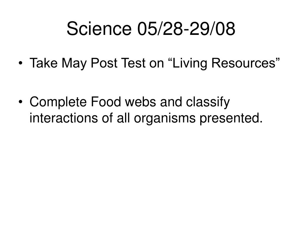Science 05/28-29/08