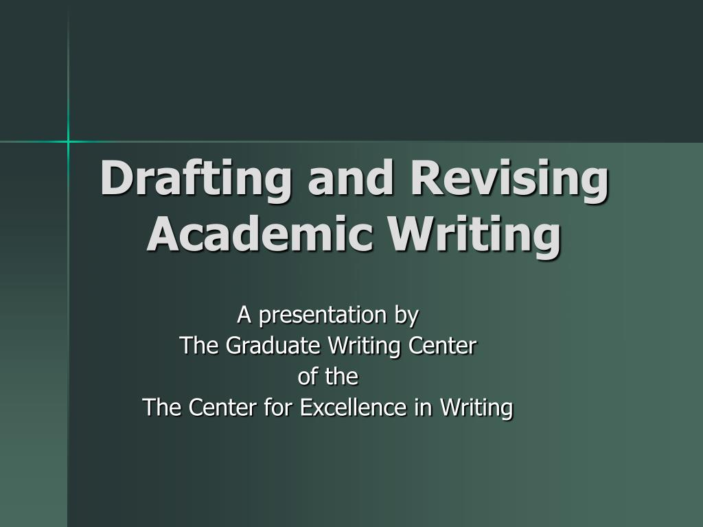 drafting and revising academic writing l.