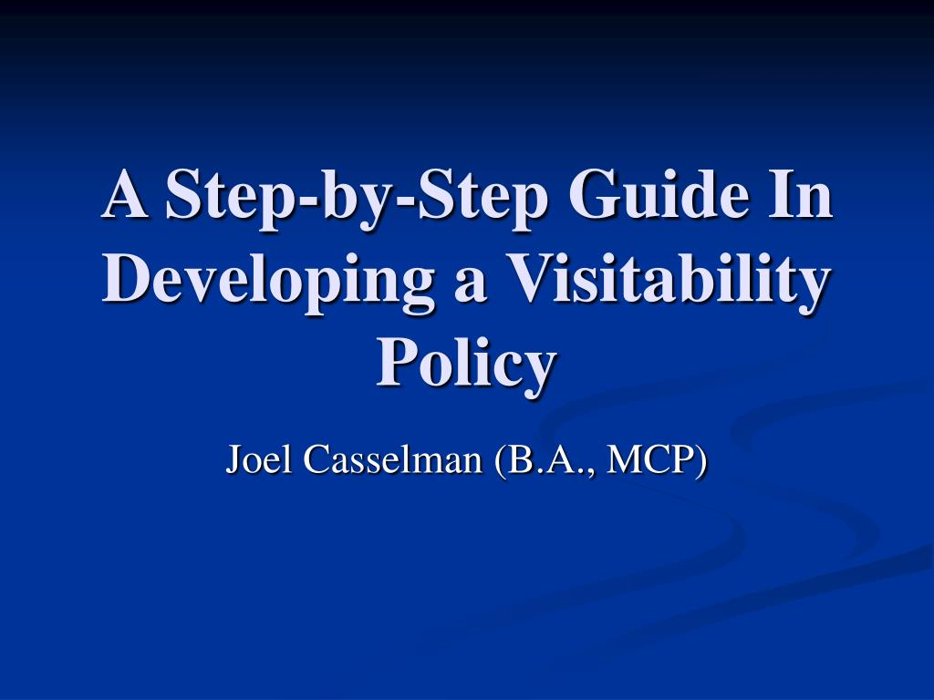 a step by step guide in developing a visitability policy l.