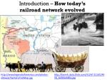 introduction how today s railroad network evolved