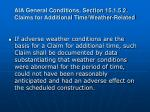 aia general conditions section 15 1 5 2 claims for additional time weather related