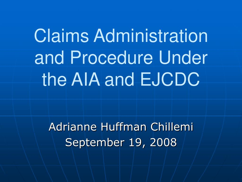 claims administration and procedure under the aia and ejcdc l.