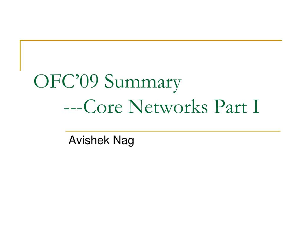 ofc 09 summary core networks part i l.