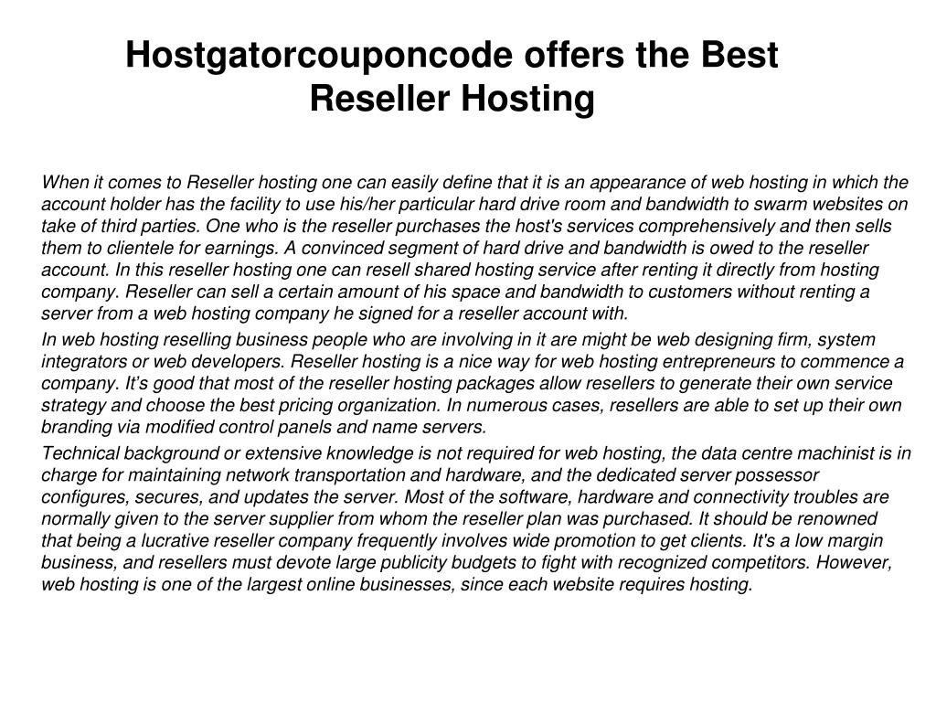 hostgatorcouponcode offers the best reseller hosting l.