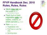 ffvp handbook dec 2010 rules rules rules