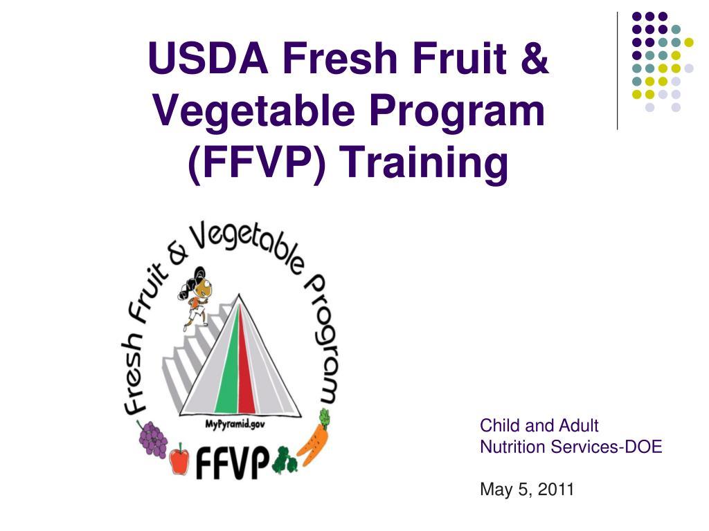 usda fresh fruit vegetable program ffvp training l.