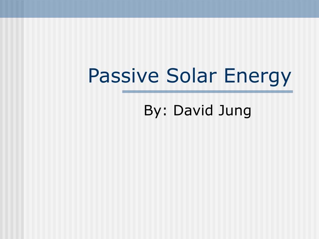 passive solar energy l.