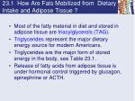 23 1 how are fats mobilized from dietary intake and adipose tissue