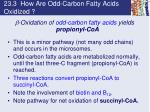 23 3 how are odd carbon fatty acids oxidized