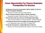 career opportunities for finance graduates prerequisites for success
