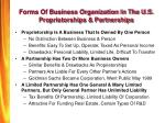 forms of business organization in the u s proprietorships partnerships
