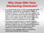 why clean with toxic disinfecting chemicals24