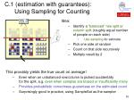 c 1 estimation with guarantees using sampling for counting