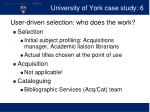university of york case study 6