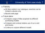 university of york case study 7