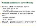 gender markedness in vocabulary