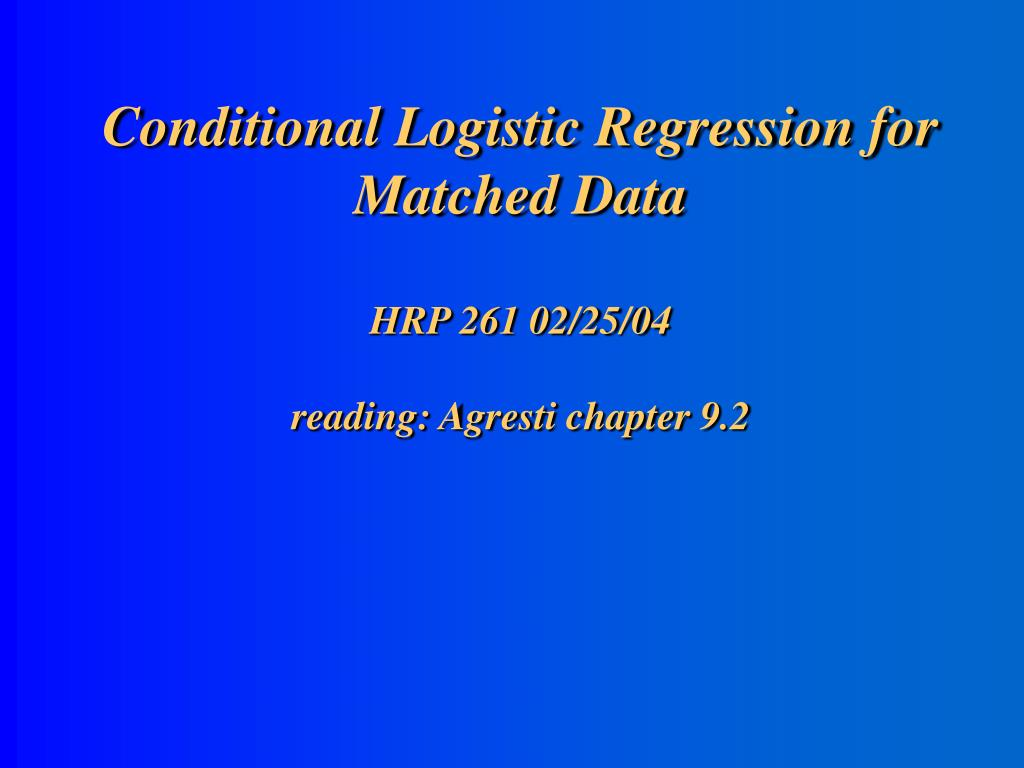 Conditional Logistic Regression for Matched Data