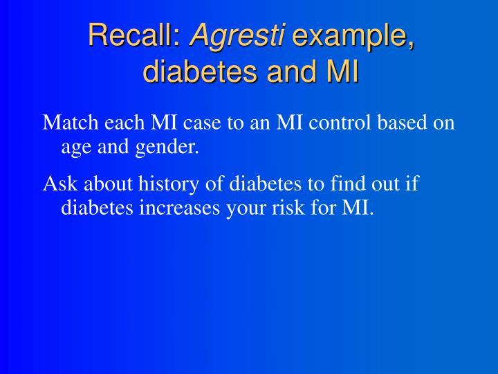 Recall agresti example diabetes and mi