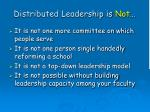 distributed leadership is not
