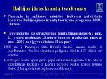 baltijos j ros krant tvarkymas