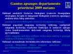 gamtos apsaugos departamento prioritetai 2009 metams