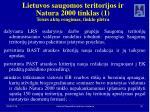 lietuvos saugomos teritorijos ir natura 2000 tinklas 1 teis s akt rengimas tinklo pl tra