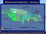 watershed selection jamaica