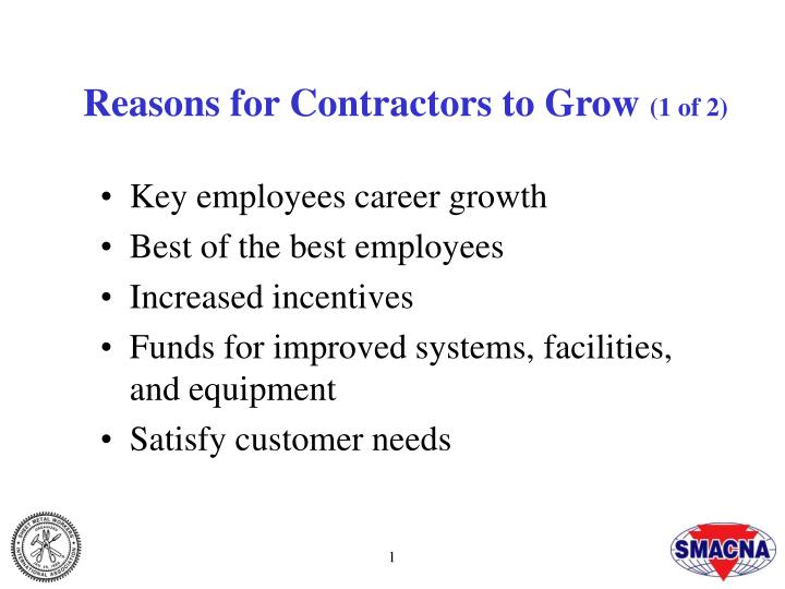 Reasons for contractors to grow 1 of 2