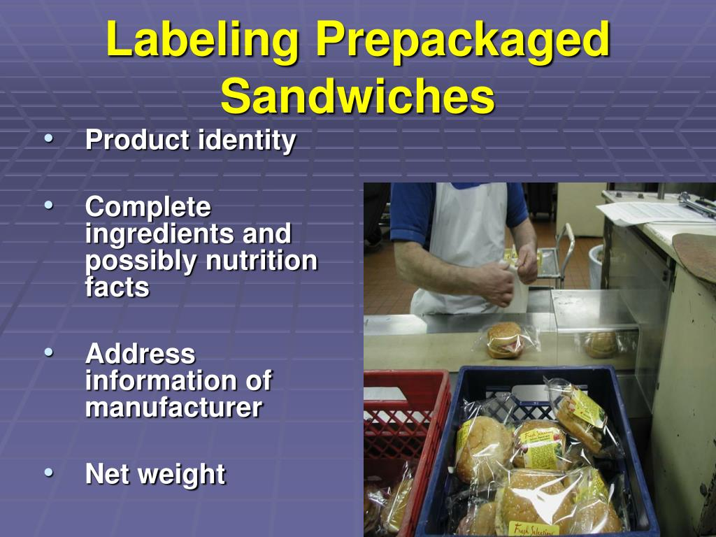 Labeling Prepackaged Sandwiches