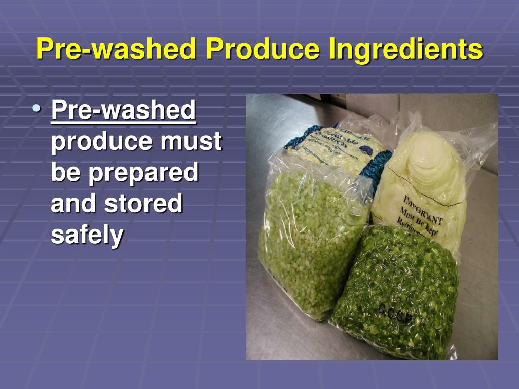 Pre-washed Produce Ingredients