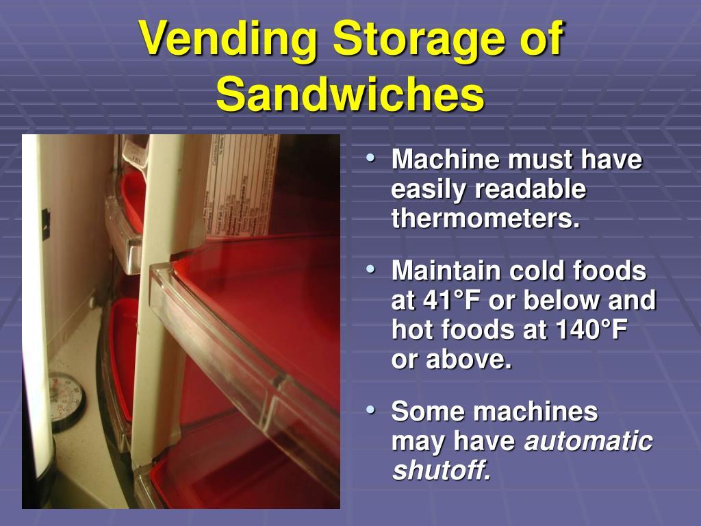 Vending Storage of Sandwiches