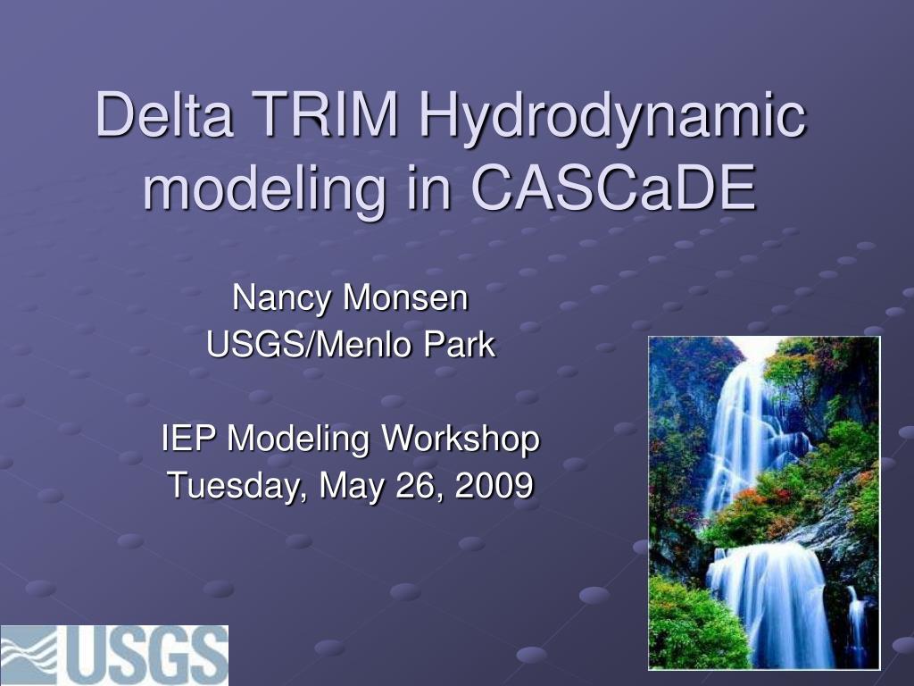 delta trim hydrodynamic modeling in cascade l.