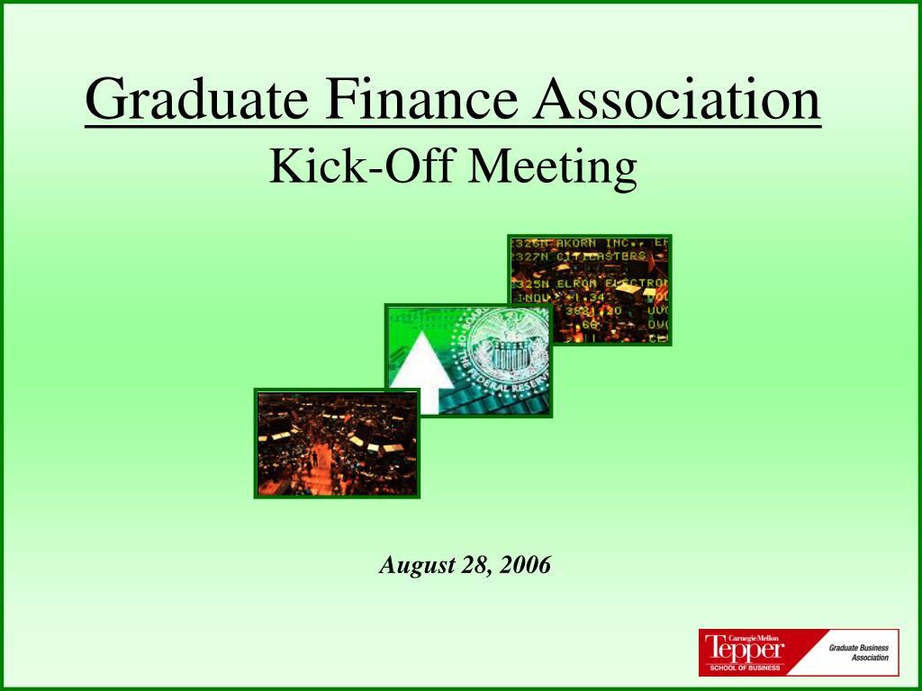 graduate finance association kick off meeting l.