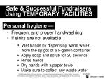 safe successful fundraisers using temporary facilities21