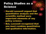 policy studies as a science16