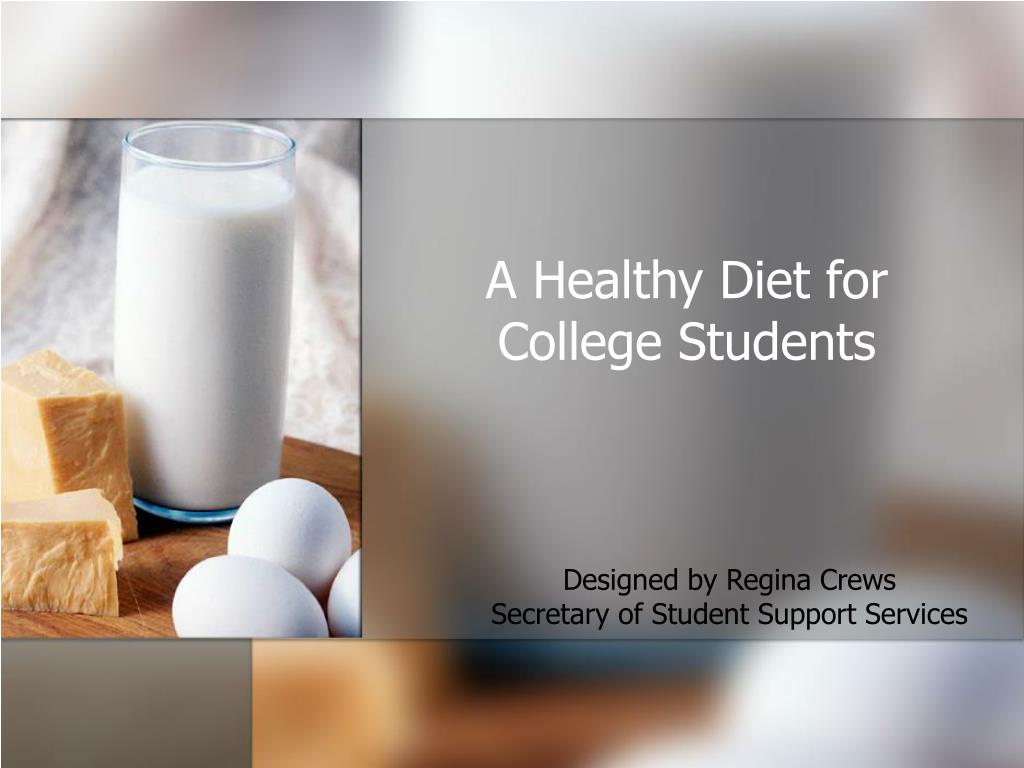a healthy diet for college students l.
