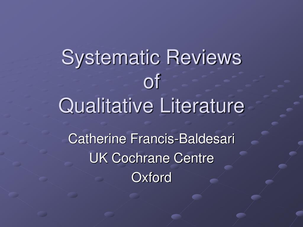 systematic reviews of qualitative literature l.