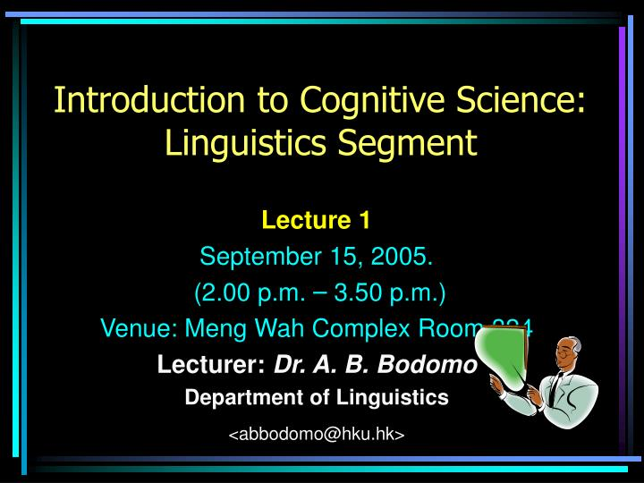 essay on cognitive linguistics Cognitive linguistics is the most rapidly the cognitive linguistics reader is both an ideal introduction in this essay the author argues against an.